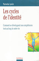 French version of Cycles of Power: Les Cycles de l'Identité